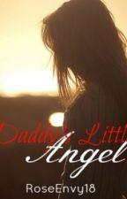 Daddy's Little Angel by roseEnvy18