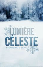 Lumière Céleste by RosePinkRose