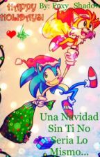 Una Navidad Sin Ti No Seria Lo Mismo...( Sontails One Short Yaoi ) by foxy_shadow