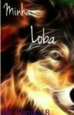 Minha Loba  by Sango18