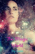 The magic world by LexisSchmidt