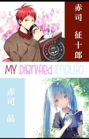 My Dignified Imouto (Kuroko no Basket Fanfic)