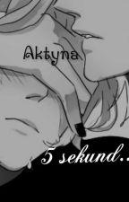 5 sekund... *YAOI* by Aktyna