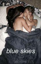 Blue Skies by anyomi
