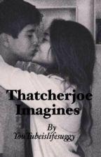 Thatcherjoe imagines by JDBwaifu