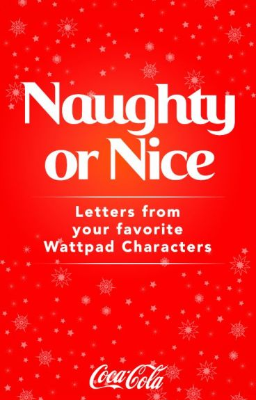 Naughty or Nice: Letters from Your Favorite Wattpad Characters