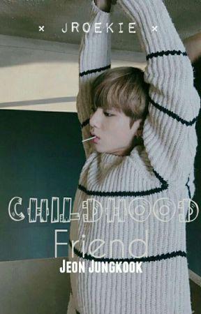 Childhood friend (Jungkook x reader) by JRoekie