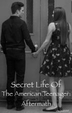The Secret Life of the American Teenager: Aftermath by Elizabeth587_