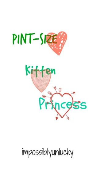 Pint-Size, Kitten and Princess (Alpha!Styles Triplets) (Omega!Louis) (mpreg)