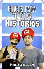 Chicos para tus Historias by mikaelsonsdream