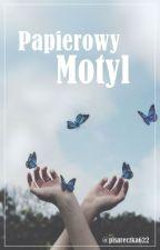 Wiersze Papierowy Motyl by pisareczka622