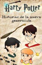 Harry Potter: Historias de la nueva generación by ALeeMar