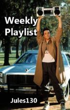 Weekly Playlist! by jules130