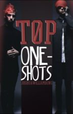 Tøp One Shots by joshuawilliamduns