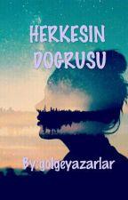 Herkesin Doğrusu (GirlsxGirls) by golgeyazarlar