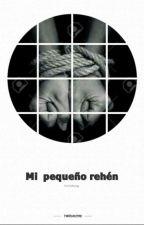 ||Mi Pequeño Rehen-wigetta||[PAUSADA] by SmileForTheCat