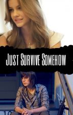 Just Survive Somehow. (Chandler riggs y tu) ||TERMINADA|| by NashtyRiggs