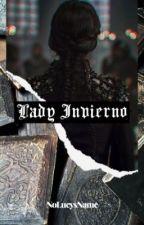 Lady Invierno | Juego de Tronos by Nolucysname