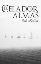 El Celador de Almas © |Próximamente| by SolusStella