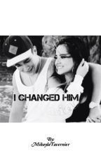 I Changed Him || Becstin (COMPLETED) by MikaylaTavernier