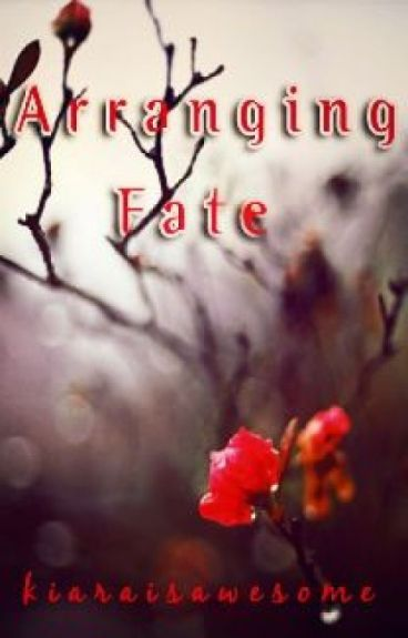 Arranging Fate (Disgusting Playboy & Curly Haired Virgin Series Rewritten)