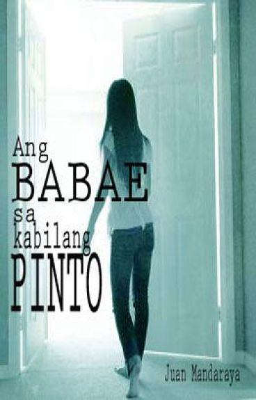 Ang Babae sa Kabilang Pinto by juanmandaraya