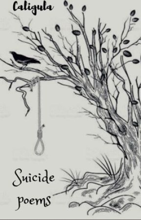 Suicide poems by bandshirtsandbeanies