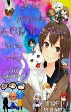 Si los personajes de CDM o Anime fueran reales by CDMFF_
