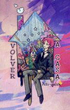Volver A Casa [Edición: Realizándose] by peti-queen