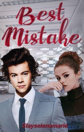 Best Mistake |h.s • s.g|  #TERMINADA