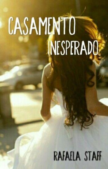 Casamento Inesperado(Revisado)