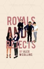 Royals & Rejects by GeneralLeeAwesome