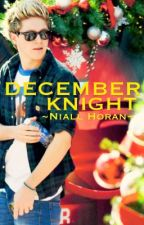 December Knight {Niall Horan OneShot} by octoberettes