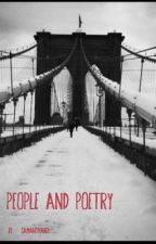 People And Poetry by Samantha1621