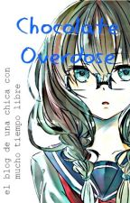 Chocolate Overdose [Blog] by shizukar