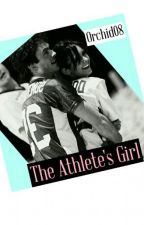 💪The Athlete's Girl 💏 by Orchid08