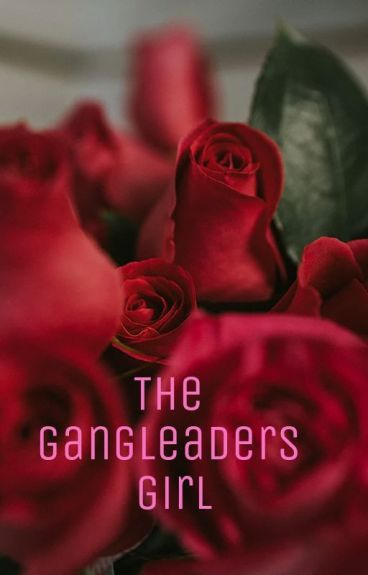 The Gangleaders Girl
