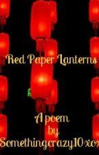 Red Paper Lanterns by Somethingcrazy10xoxo