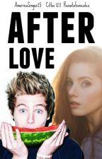 AFTER LOVE / luke hemmings by theprincessofbooks11
