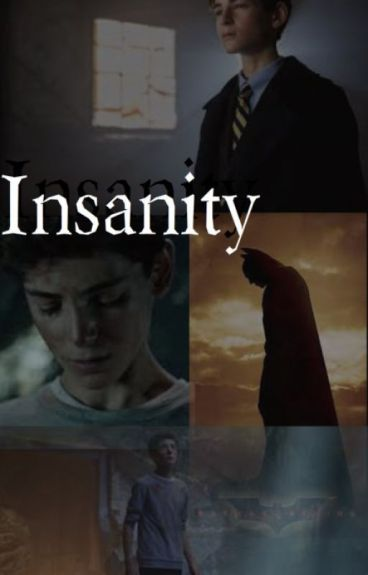 Insanity - Gotham Fanfic
