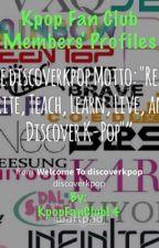 Kpop Fan Club Members Profile by KpopFanClub14
