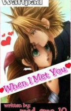 When I Met You by mad_emo_10
