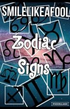 Zodiac Signs by smilelikeafool