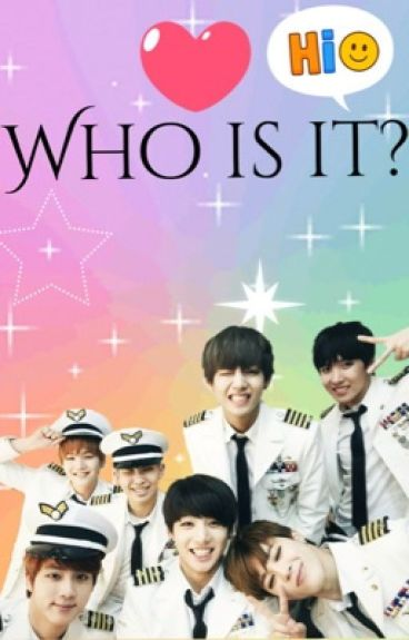 Who is it?(BTS Fanfic)