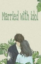 Married With Idol by yeoll04