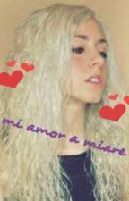 Mi Amor Por Miare by sebas638