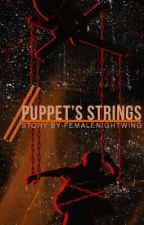 Puppet's Strings by FemaleNightwing