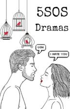 5SOS Dramas by idc_idc_idk