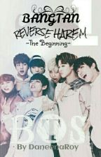 Bangtan Reverse Harem [The Beginning] by DaneenaRoy