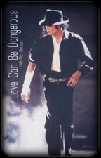 (Love can be dangerous) The Mafia Boss MichaelJackson Fanfiction by moonwalker4life09